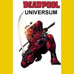 Deadpool Universum
