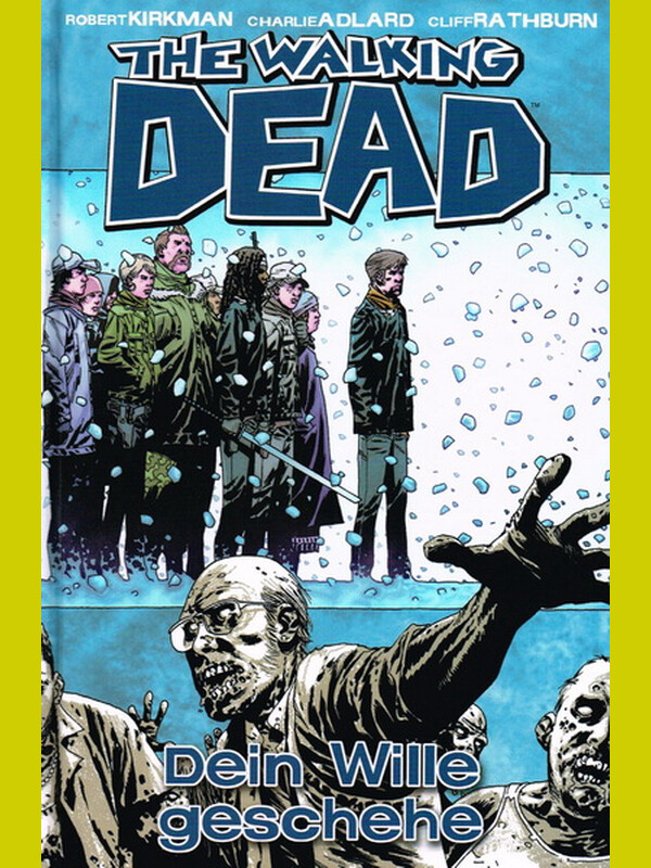 THE WALKING DEAD 15 -  Dein Wille geschehen