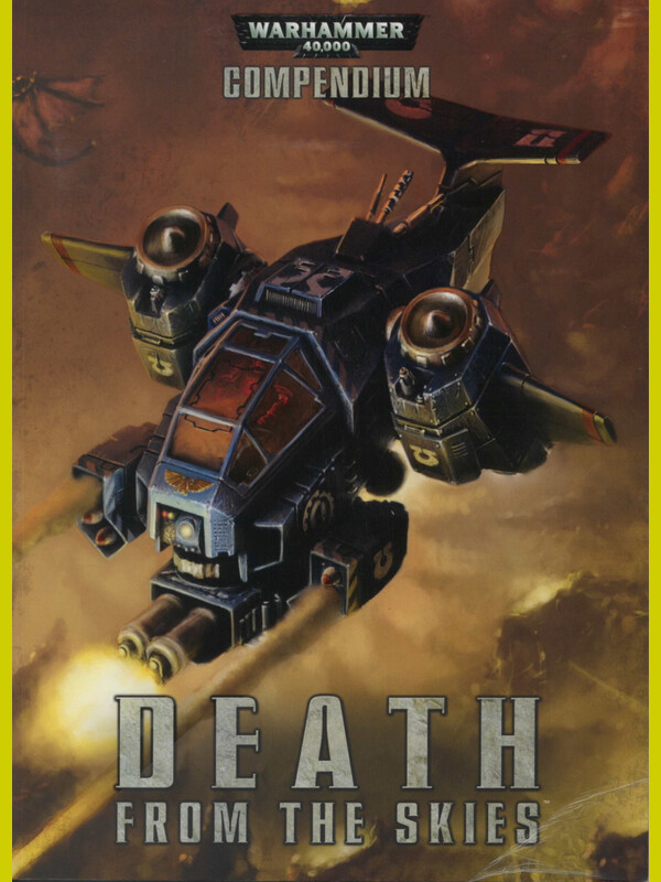 Warhammer 40000 - COMPENDIUM - DEATH FROM THE SKIES...