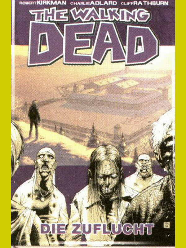THE WALKING DEAD 3 - Die Zuflucht