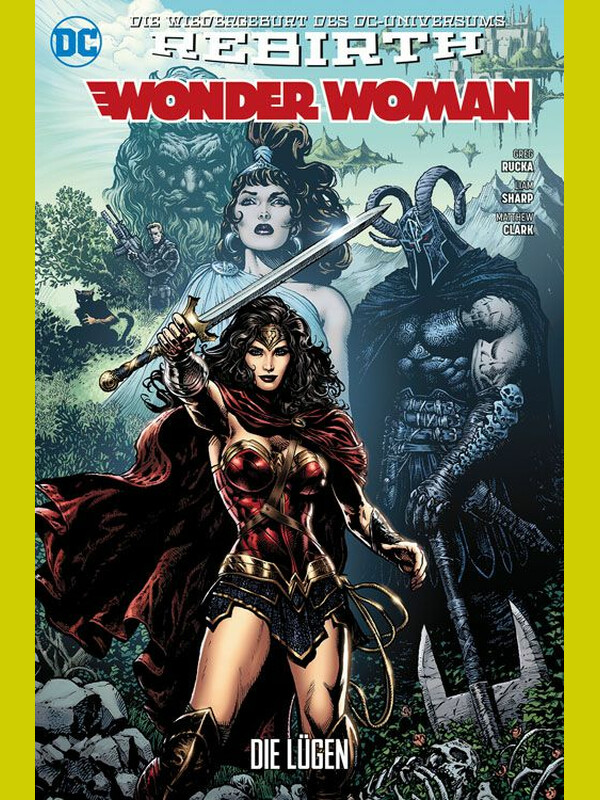WONDER WOMAN 1 - Rebirth -  Die Lügen - SC
