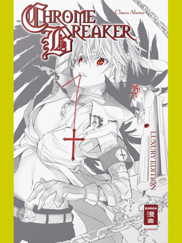 Chrome Breaker - Luxury Edition HC