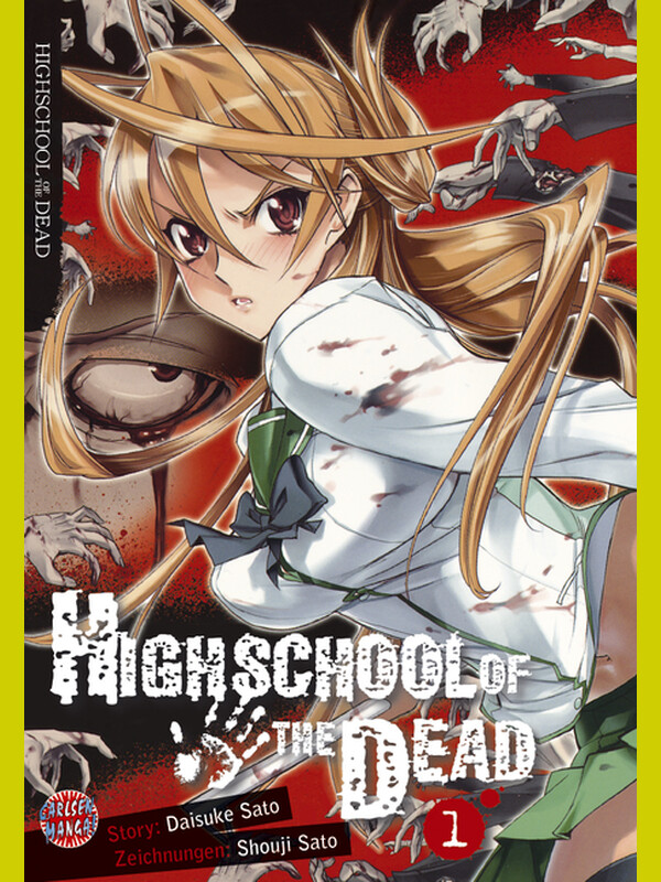 HIGHSCHOOL OF THE DEAD Band 1