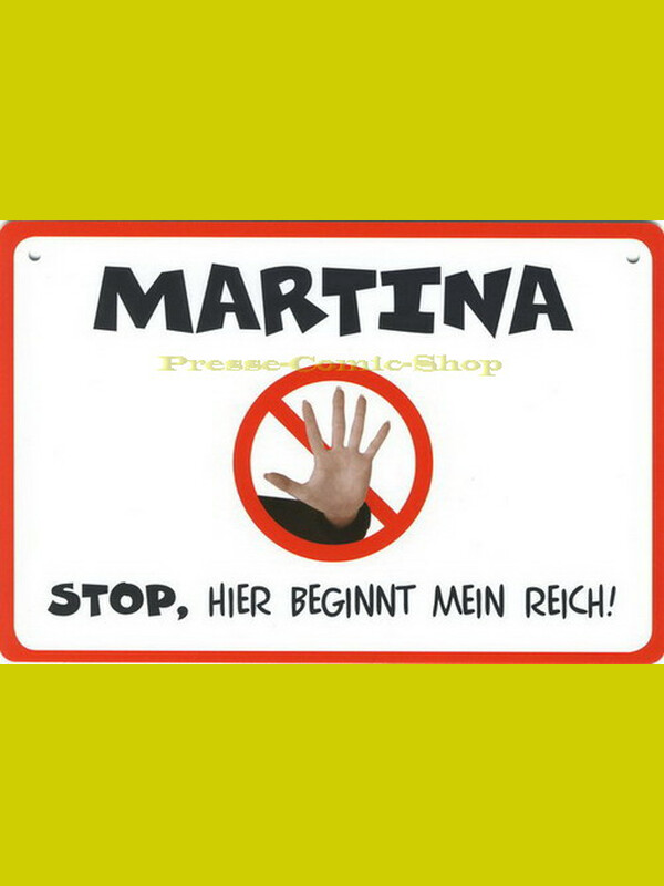 Coole Schilder - MARTINA
